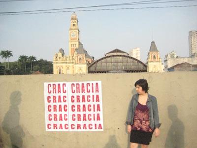 Cartaz ironizando o nome pejorativo Cracolândia (cracia exprime a noção de pode, força, governo. Exemplo aristocracia, meritocracia