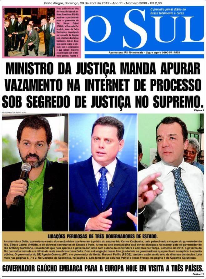 Os três mosqueteiros da Delta: governadores Agnelo Queiroz (Brasília), Marconi Perillo (Goiás) e Sérgio Cabral (Rio de Janeiro)