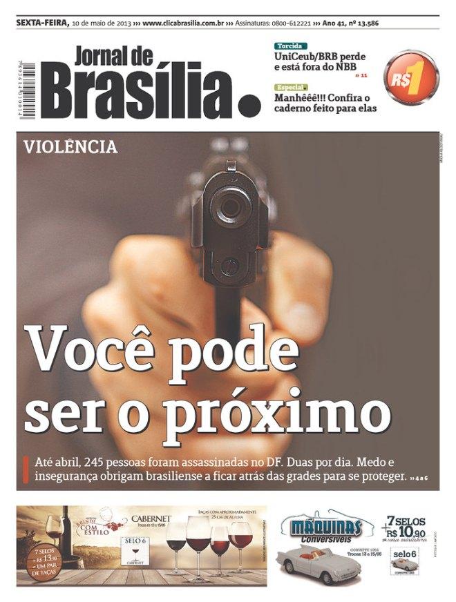 O aviso vem da Capital do Brasil