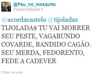 Mosquito ameaça polícia terrorismo