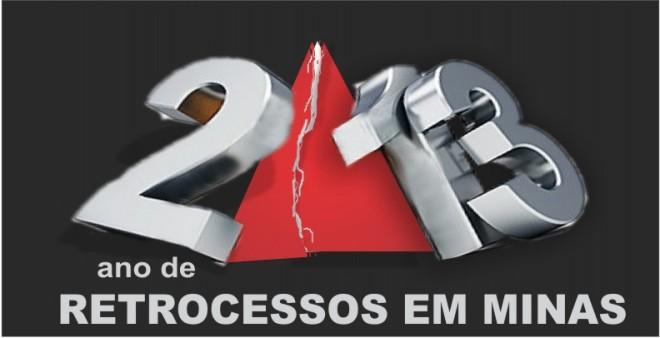 retrospectiva 2013 _ choque de gestao e retrocessos de Minas  _ Minas Sem Censura
