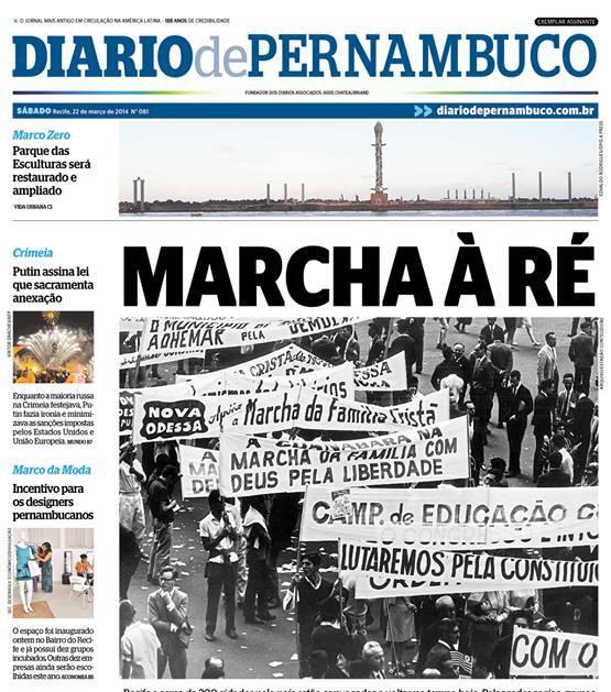 O Diário de Pernambuco mostra a marcha de 22m de 1964, pelo golpe que durou 21 anos de ditadura militar no Brasil