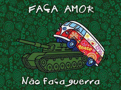 faca-amor-nao-faca-guerra