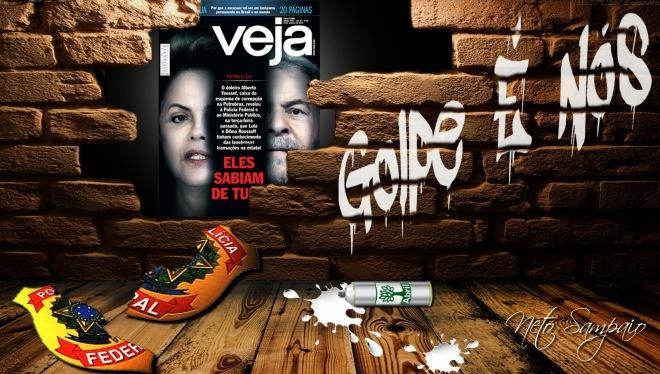 NetoSampaio veja golpe contra dilma lula democracia bandida