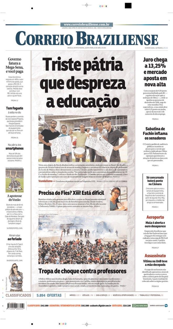 Até os jornais conservadores reconhecem. Que governadores e prefeitos  desprezam a Educação. É um complô contra o ensino público.
