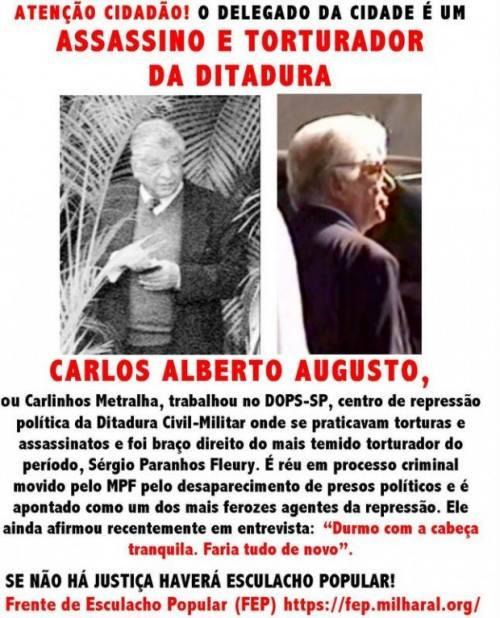 Bruna Bortoletto, no Facebook:  Metralha, esse cara torturou e matou pessoas, ele é um assassino, deveria estar preso!